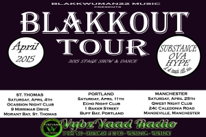 VybzYaad Radio partners with Blakkwuman22 Music for the BLAKKOUT TOUR