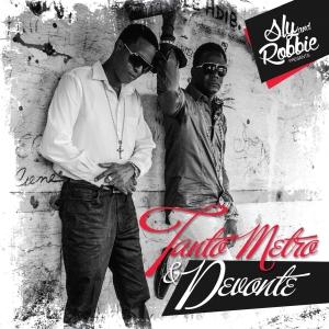 Sly & Robbie Present Tanto Metro & Devonte