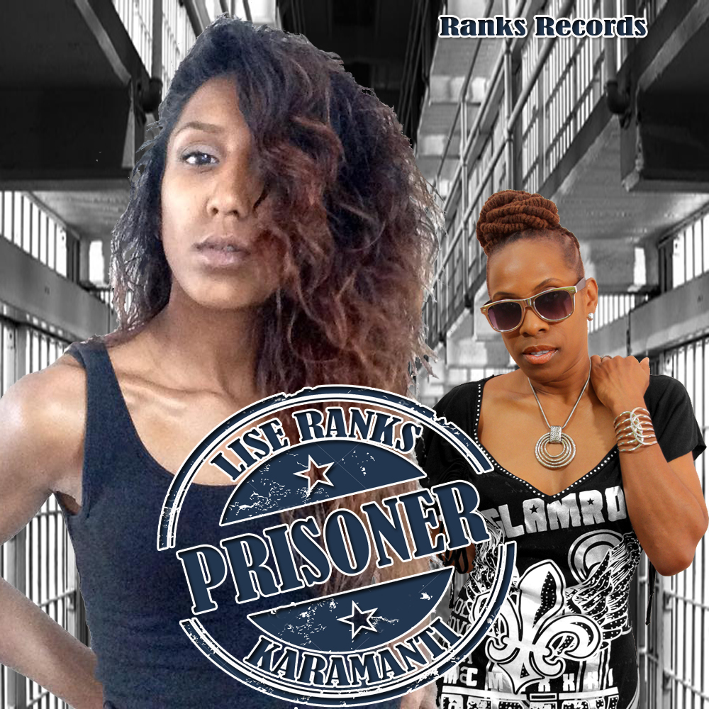 LISE RANKS FT KARAMANTI - PRISONER ARTWORK