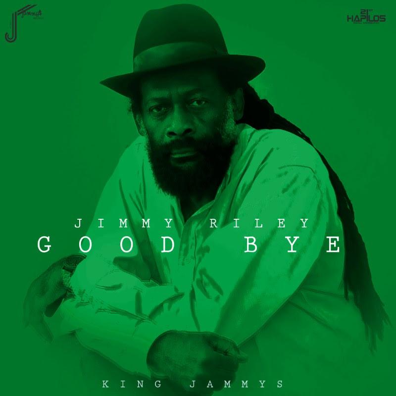 00-Jimmy Riley good bye