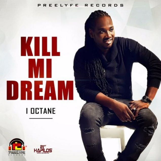i-octane-kill-mi-dream-_1