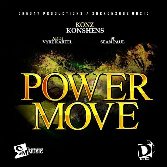 konshens-feat-vybz-kartel-and-sean-paul-power-move-dre-day-productions-subkonshus-music