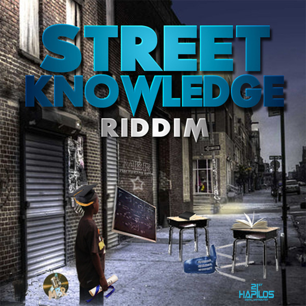 street knowledge riddim