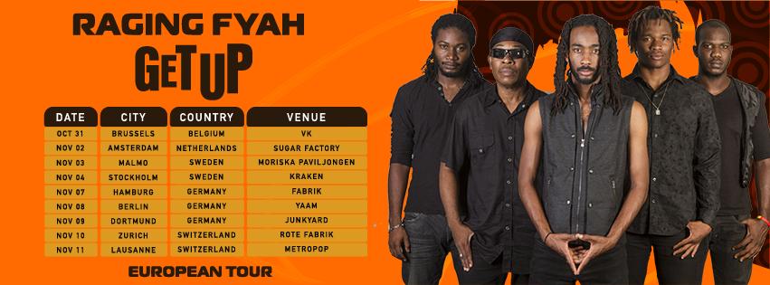 Raging Fyah - Get Up - Euro Tour