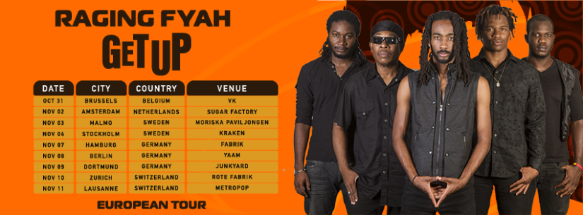 Raging Fyah - Get Up - Euro Tour