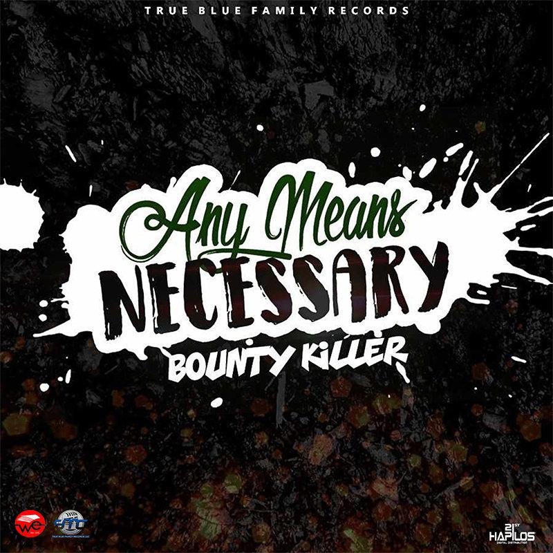 Bounty Killer - Any Means Necessary